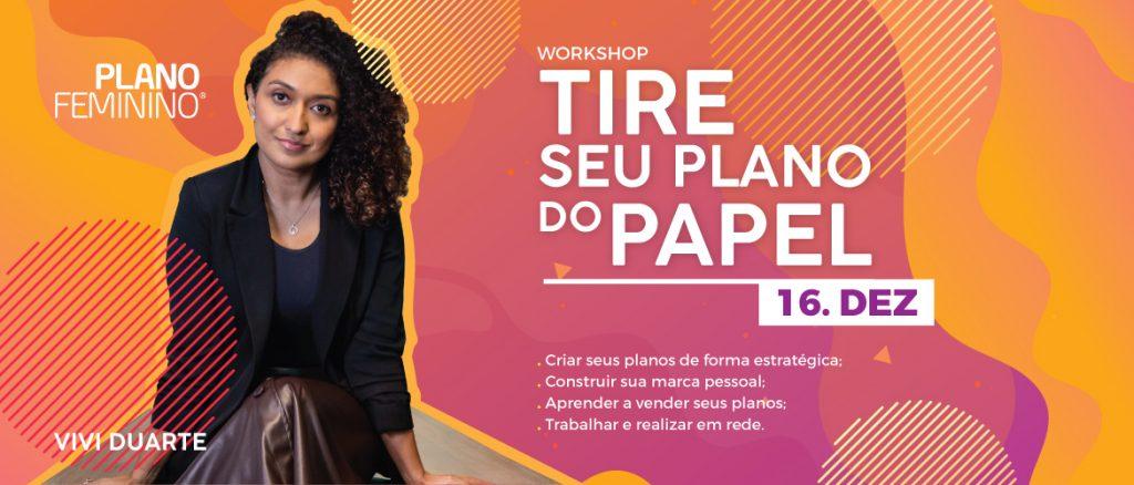 Plano Feminino - Workshop com Viviane Duarte